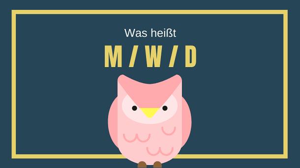 Was bedeutet m/w/d in Stellenanzeigen?
